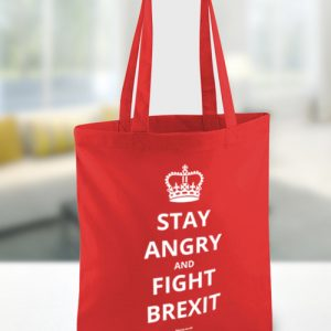 Stay Angry and Fight Brexit – Tote Bag