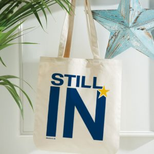 Still In – Organic Spring Tote Bag