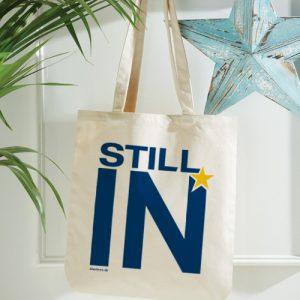 Still In – Organic Spring Tote Bag