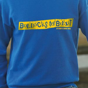 Bollocks To Brexit Blue Sweatshirt